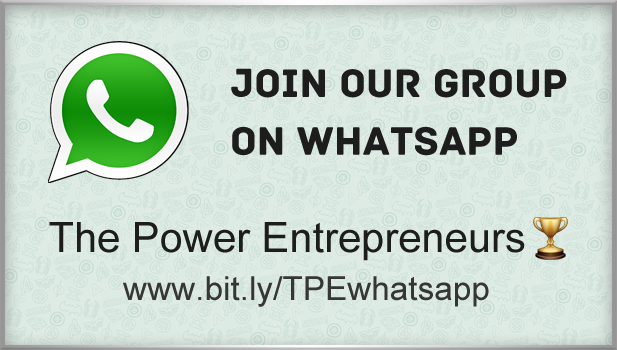 Join The Power Entrepreneurs on Whatsapp